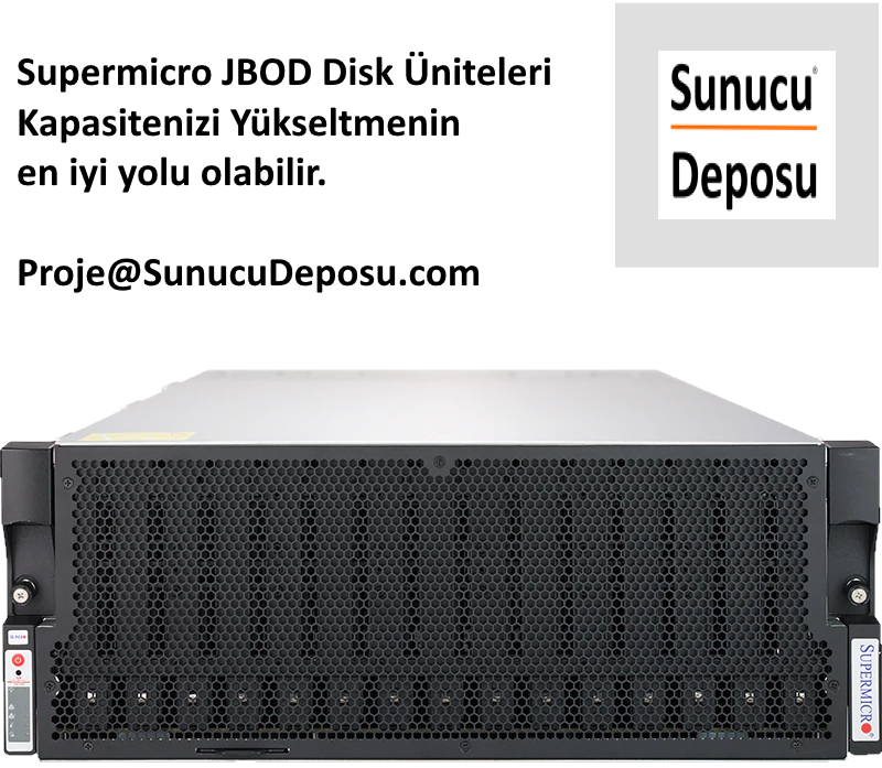 Supermicro JBOD Disk Kapasite Genişleme Üniteleri